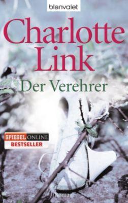 Der Verehrer, Charlotte Link