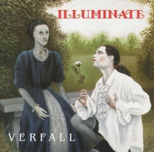 Der Verfall, Illuminate