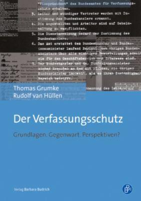 Der Verfassungsschutz, Thomas Grumke, Rudolf van Hüllen