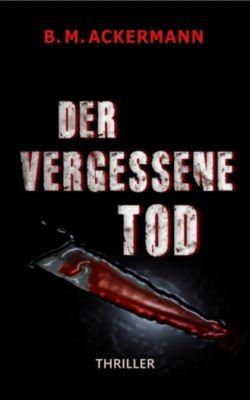 Der vergessene Tod, B. M. Ackermann