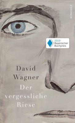 Der vergessliche Riese - David Wagner pdf epub