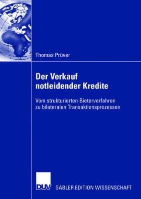 Der Verkauf notleidender Kredite in Deutschland, Thomas Prüver