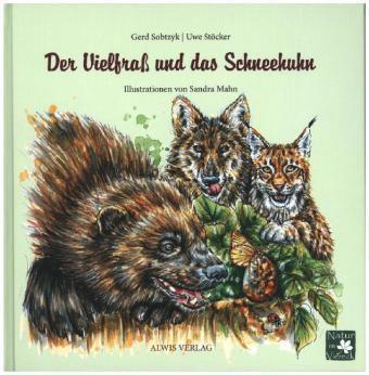 Der Vielfraß und das Schneehuhn, m. 1 Beilage, Gerd Sobtzyk, Uwe Stöcker