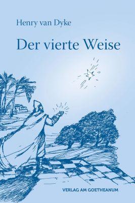 Der vierte Weise - Henry Van Dyke pdf epub