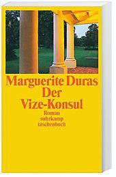 Der Vize-Konsul, Marguerite Duras