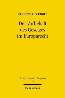 Der Vorbehalt des Gesetzes im Europarecht, Henning Rieckhoff
