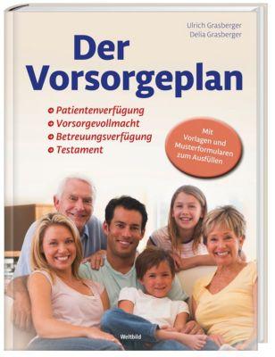 Der Vorsorgeplan, Ulrich Grasberger, Delia Grasberger