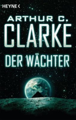 Der Wächter, Arthur C. Clarke