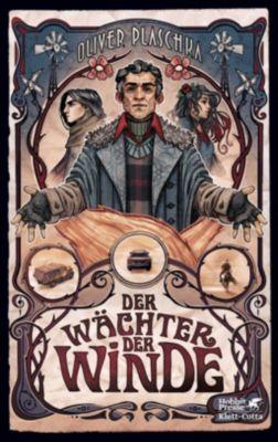 Der Wächter der Winde - Oliver Plaschka |
