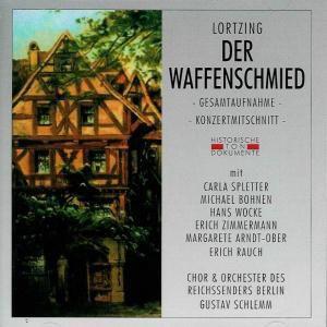 Der Waffenschmied, Chor & Orch.D.Reichss.Berlin