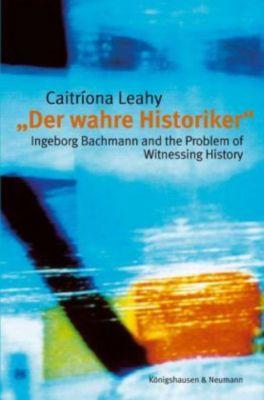 'Der wahre Historiker', Caitriona Leahy