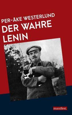 Der wahre Lenin - Per-Åke Westerlund |