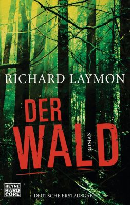 Der Wald, Richard Laymon