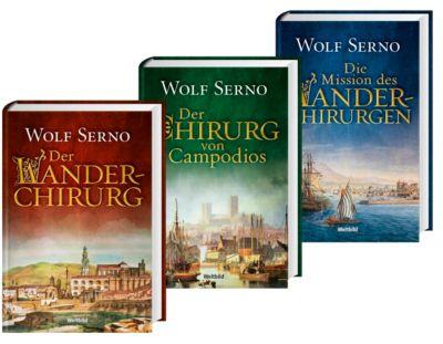 Der Wanderchirurg/Der Chirurg von Campodios/Die Mission des Wanderchirurgen, Wolf Serno