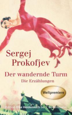 Der wandernde Turm, Sergej Prokofjew