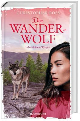 Der Wanderwolf - Christopher Ross pdf epub