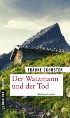 Der Watzmann und der Tod, Frauke Schuster