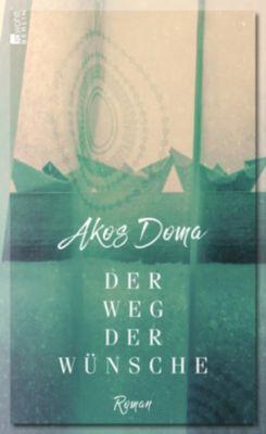 Der Weg der Wünsche - Akos Doma  
