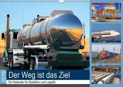Der Weg ist das Ziel 2019. Ein Kalender für Spedition und Logistik (Wandkalender 2019 DIN A3 quer), Steffani Lehmann