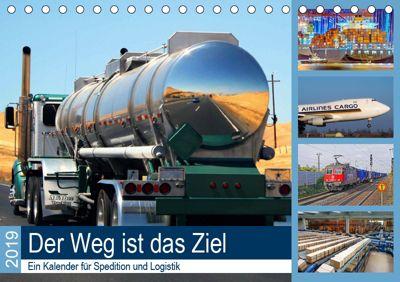 Der Weg ist das Ziel 2019. Ein Kalender für Spedition und Logistik (Tischkalender 2019 DIN A5 quer), Steffani Lehmann