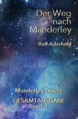 Der Weg nach Manderley - Rolf Aderhold |