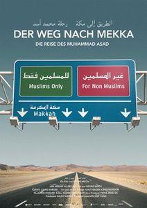 Der Weg nach Mekka - Die Reise des Muhammad Asad, Georg Misch