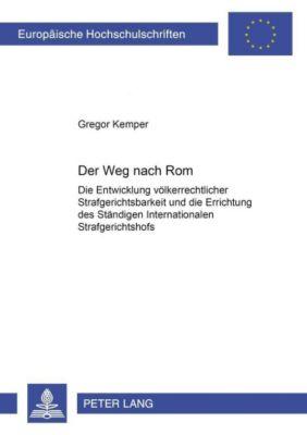 Der Weg nach Rom, Gregor Kemper