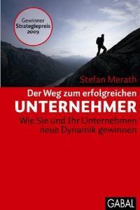 Der Weg zum erfolgreichen Unternehmer, Stefan Merath