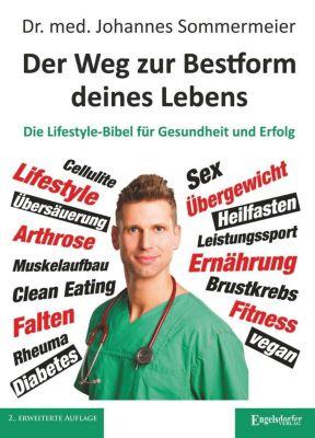 Der Weg zur Bestform deines Lebens - Johannes Sommermeier pdf epub