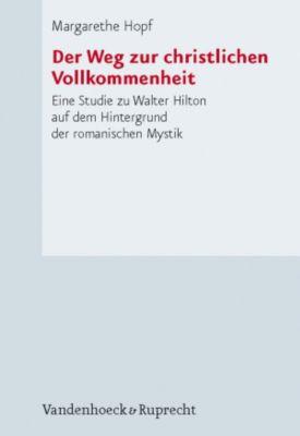 Der Weg zur christlichen Vollkommenheit, Margarethe Hopf