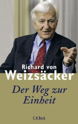 Der Weg zur Einheit, Richard Von Weizsäcker