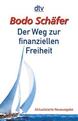 Der Weg zur finanziellen Freiheit, Bodo Schäfer