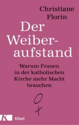Der Weiberaufstand - Christiane Florin pdf epub