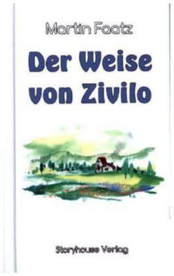 Der Weise von Zivilo, Martin Faatz
