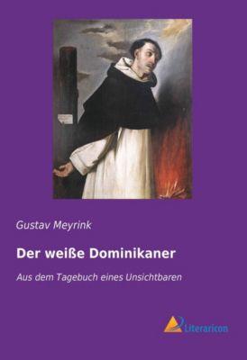 Der weiße Dominikaner - Gustav Meyrink pdf epub