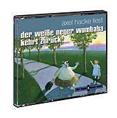Der weiße Neger Wumbaba kehrt zurück, Audio-CD, Axel Hacke