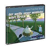 Der weisse Neger Wumbaba kehrt zurück, Audio-CD, Axel Hacke