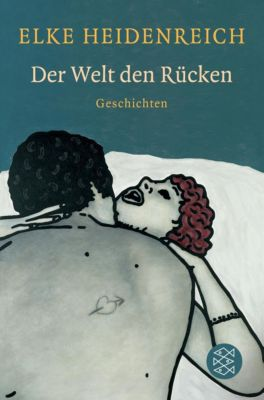 Der Welt den Rücken - Elke Heidenreich pdf epub