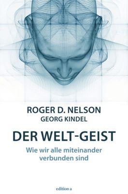 Der Welt-Geist, Roger D. Nelson