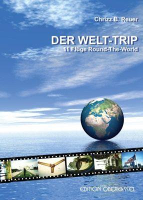 Der Welt-Trip, Chrizz B. Reuer