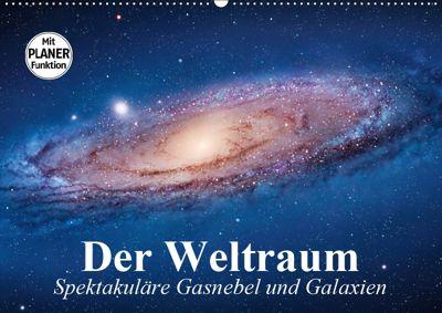 Der Weltraum. Spektakuläre Gasnebel und Galaxien (Wandkalender 2019 DIN A2 quer), Elisabeth Stanzer