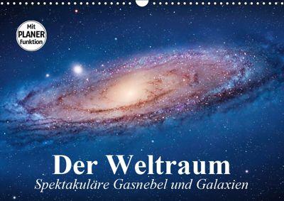 Der Weltraum. Spektakuläre Gasnebel und Galaxien (Wandkalender 2019 DIN A3 quer), Elisabeth Stanzer