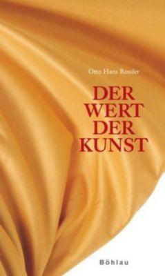 Der Wert der Kunst, Otto Hans Ressler