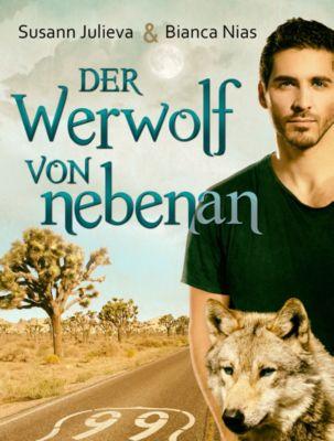 Der Werwolf von nebenan, Susann Julieva, Bianca Nias