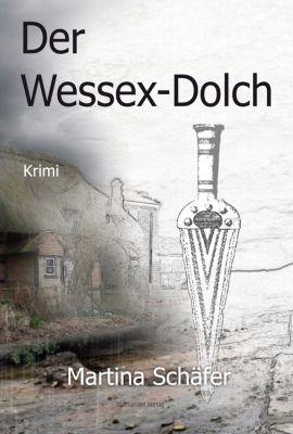 Der Wessex-Dolch, Martina Schäfer