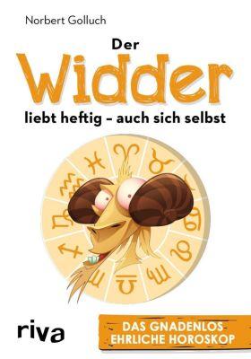 Der Widder liebt heftig - auch sich selbst - Norbert Golluch  