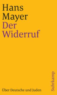 Der Widerruf, Hans Mayer