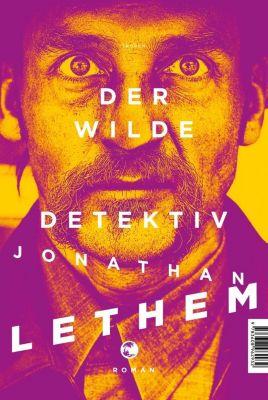 Der wilde Detektiv, Jonathan Lethem