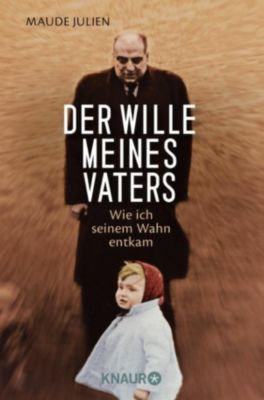 Der Wille meines Vaters, Ursula Gauthier, Maude Julien