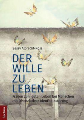 Der Wille zu leben, Bessy Albrecht-Ross